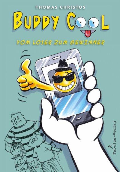 Buddy Cool Vom Loser zum Gewinner eBook