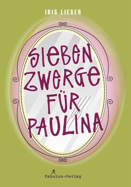 Sieben Zwerge für Paulina eBook