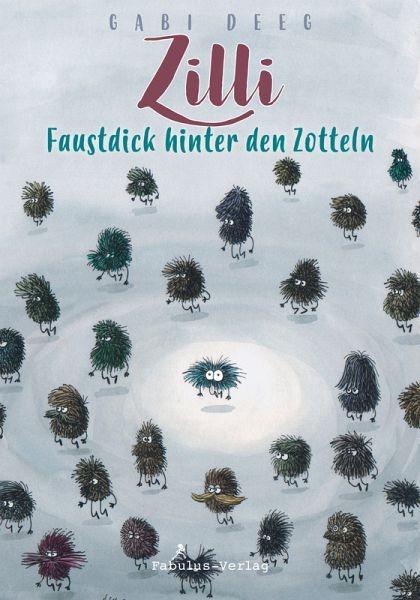 Zilli - Faustdick hinter den Zotteln eBook