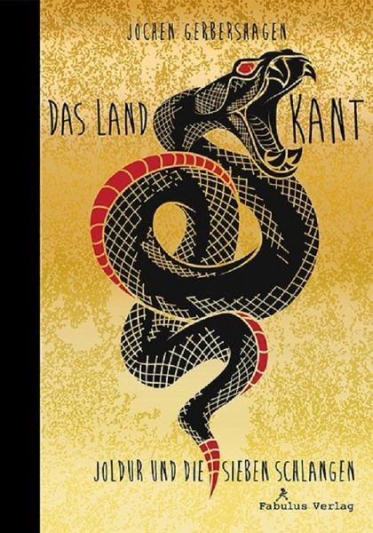 Das Land Kant. Joldur und die sieben Schlangen eBook