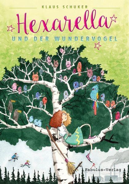 Hexarella und der Wundervogel eBook